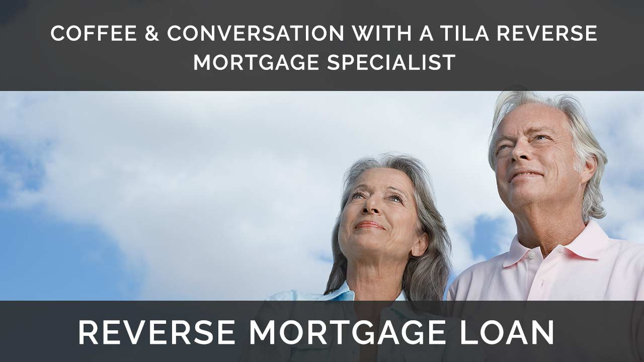 Reverse Mortgage Coffee and Conversation